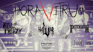 Hora Vitrum CPT Tour Pt1 @ Prison House Of Rebels