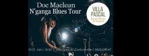 Doc Maclean (USA-Canada) Mississippi Delta Blues Tour @ Villa Pascal Guest House and Theatre
