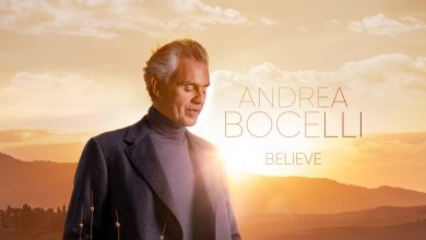 Photo of Andrea Bocelli releases new album 'Believe'- a deeply personal collection celebrating the power of music to soothe the soul!